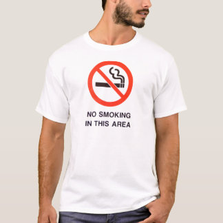 No Smoking In This Area T-Shirt