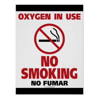 No Smoking - Oxygen in Use - No Fumar Poster
