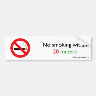 No smoking within 20 meters bumper sticker