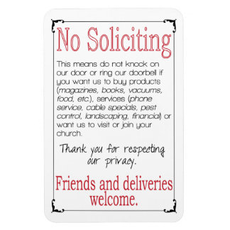 """No Soliciting 4X6"""" Magnet"""