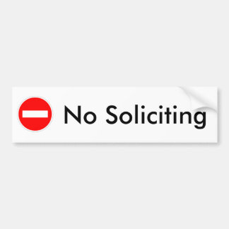 No Soliciting Bumper Sticker