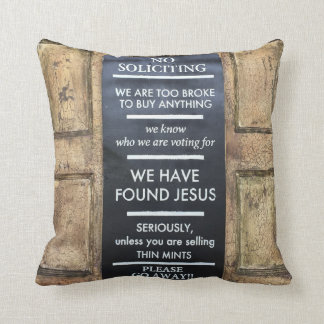 """No Soliciting"" Sign Throw Pillow"