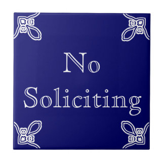 No Soliciting - Spanish White on Blue Tile