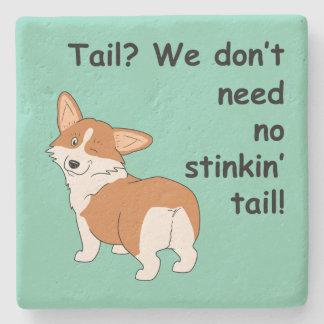 No Stinkin' Tail Corgi Stone Coaster