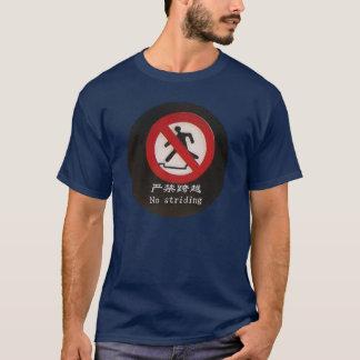 No Striding T-Shirt
