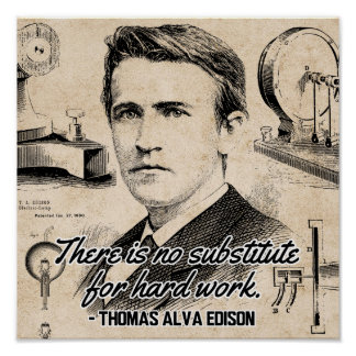 No substitute for hard work Edison Quote Poster
