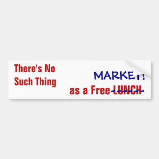 """No Such Thing"" Anti-Capitalist bumpersticker Bumper Sticker"
