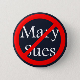 No Sues Allowed 2 Inch Round Button
