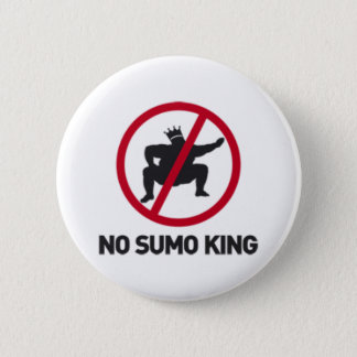 No Sumo King 2 Inch Round Button
