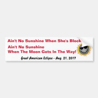 No Sunshine Eclipse Bumper Sticker