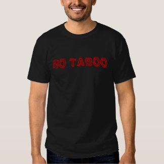 NO TABOO T SHIRT