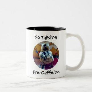 No Talking Pre-Caffeine Baby Chick Two-Tone Coffee Mug