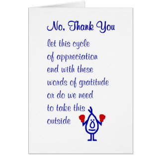 No, Thank You - a funny thank you poem Card