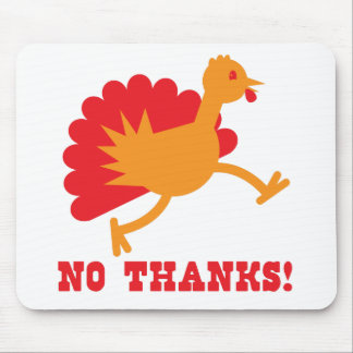 No thanks with an orange turkey mouse pad