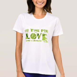 No Time For Love Tennis Tee