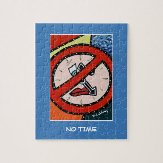 No Time  - Time Pieces Jigsaw Puzzle