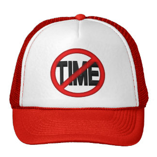No Time Trucker Hat