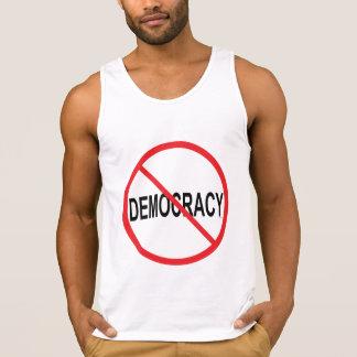 No to Democracy