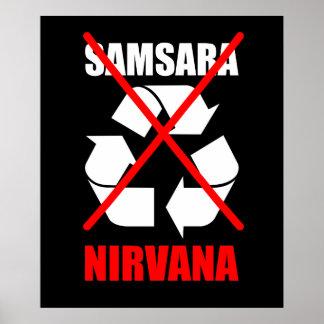 No To Samsara Go For Nirvana Improve Your Karma Poster