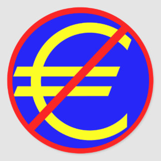 No to the Euro Round Sticker