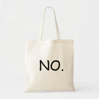 NO TOTE BAG