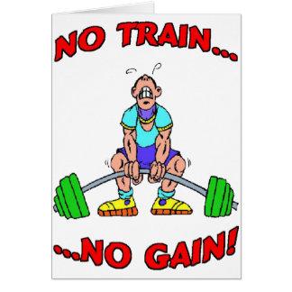 No Train No Gain! Card