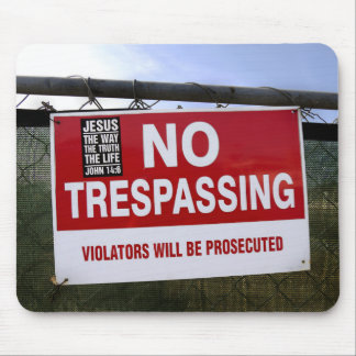 NO TRESPASSING Sign and ... Mouse Pad