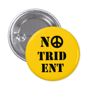 No Trident Scottish Independence Badge 1 Inch Round Button