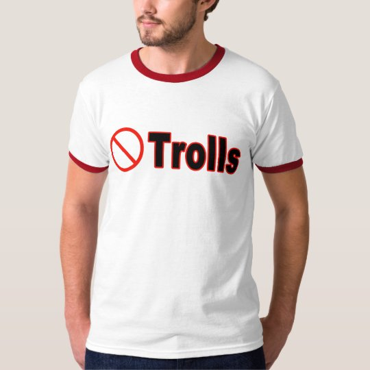 No Trolls T-Shirt