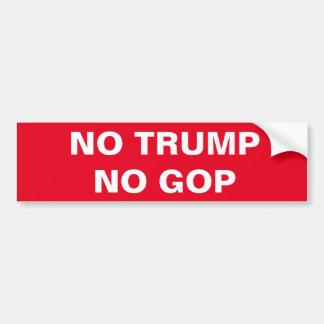 NO TRUMP, NO GOP BUMPER STICKER