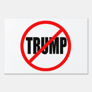 """NO TRUMP"" (single-sided) Sign"