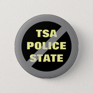No TSA Police State Button