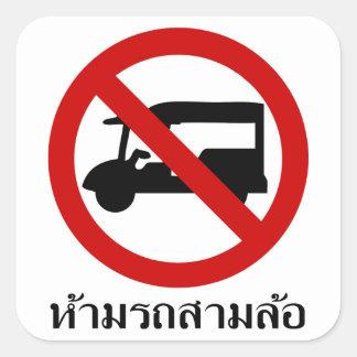 NO Tuk-Tuk TAXI ⚠ Thai Road Sign ⚠ Square Sticker