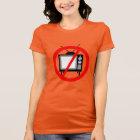 NO TV - television/propaganda/brainwashing/media T-Shirt