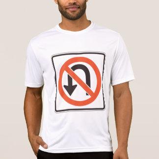 No U Turn Sign Mens Active Tee
