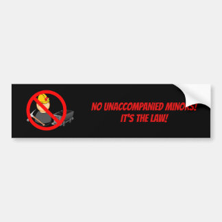 No Unaccompanied Minors - Bumper Sticker