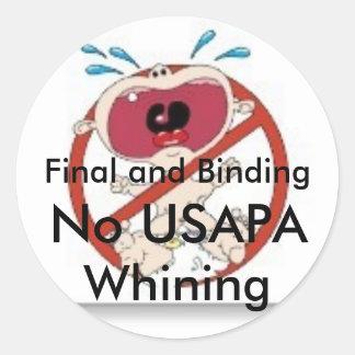 No USAPA Whining #3 Classic Round Sticker