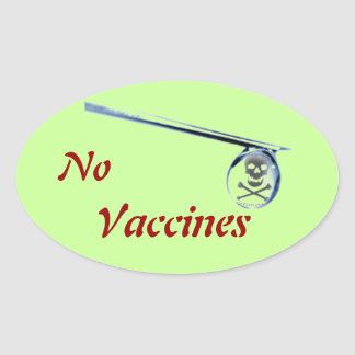 """No Vaccine"" Oval Window Sticker"
