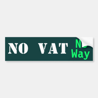 NO VAT   No Way! Bumper Sticker