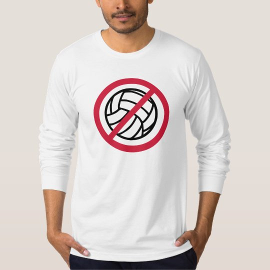 No volleyball T-Shirt
