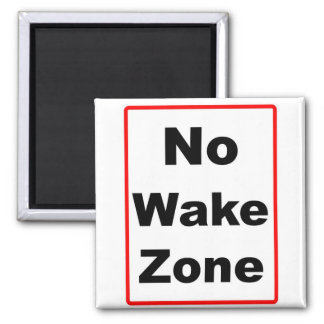 No Wake Zone Square Magnet