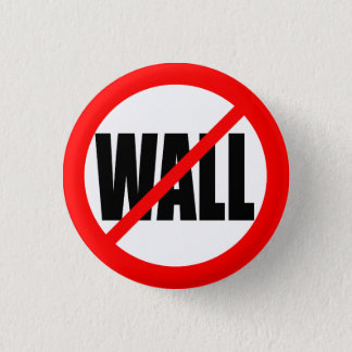 """NO WALL"" 1 INCH ROUND BUTTON"
