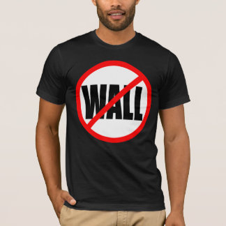 """NO WALL"" T-Shirt"