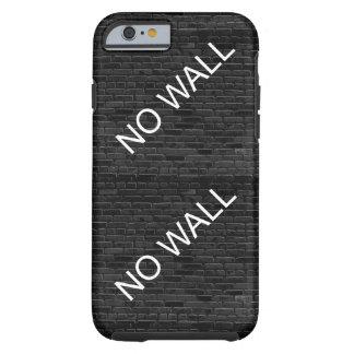 NO WALL TOUGH iPhone 6 CASE