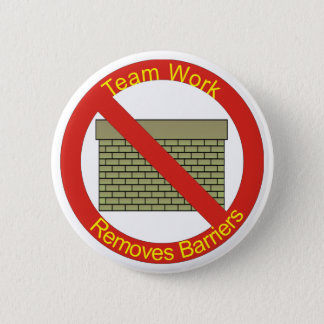 No WallsTeamwork Removes Barriers 2 Inch Round Button