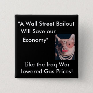 No Wallstreet Bailout 2 Inch Square Button