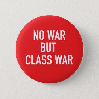 No War but Class War Button (Red)