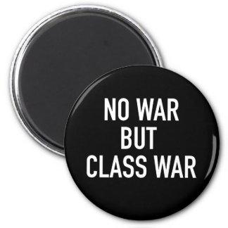 No War but Class War Magnet (Black)