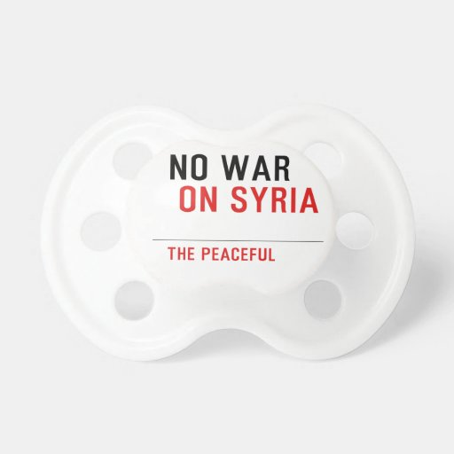 NO-WAR-ON SYRIA BABY PACIFIER