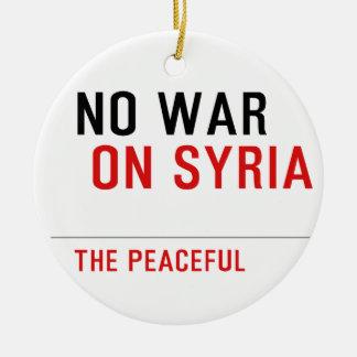 NO-WAR-ON SYRIA ROUND CERAMIC ORNAMENT
